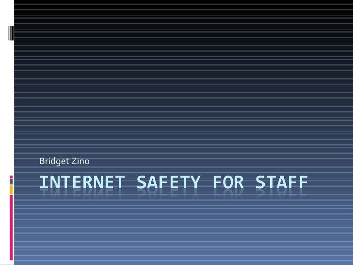 Internet Safety For Staff.Ppt