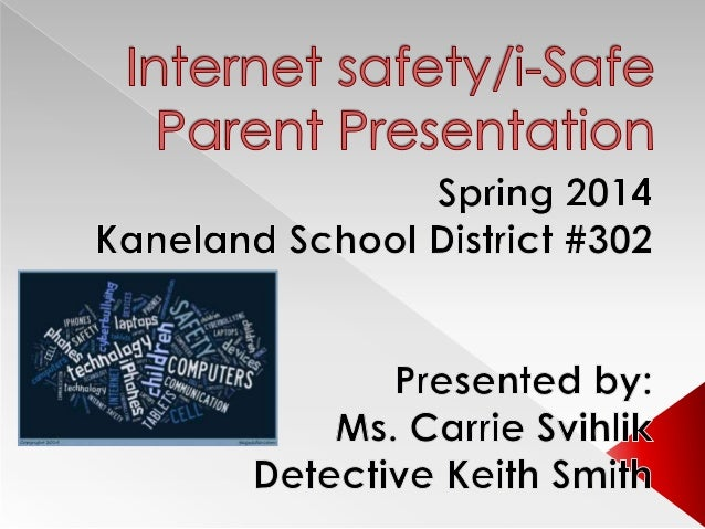 Internet safety presentation 2014