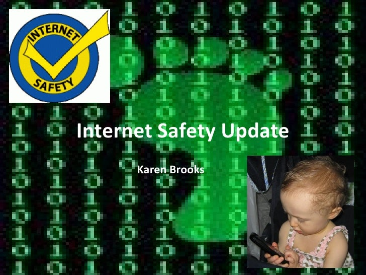 Internet Safety Update