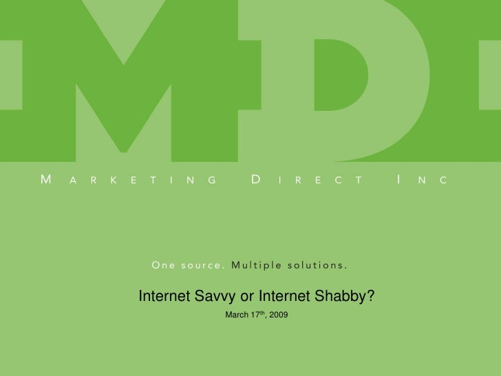 Internet Savvy or Internet Shabby?             March 17th, 2009