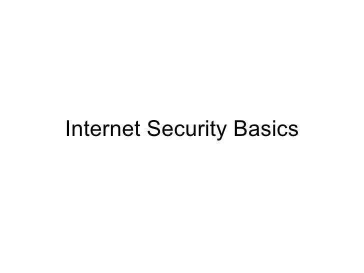 Internet Security Basics