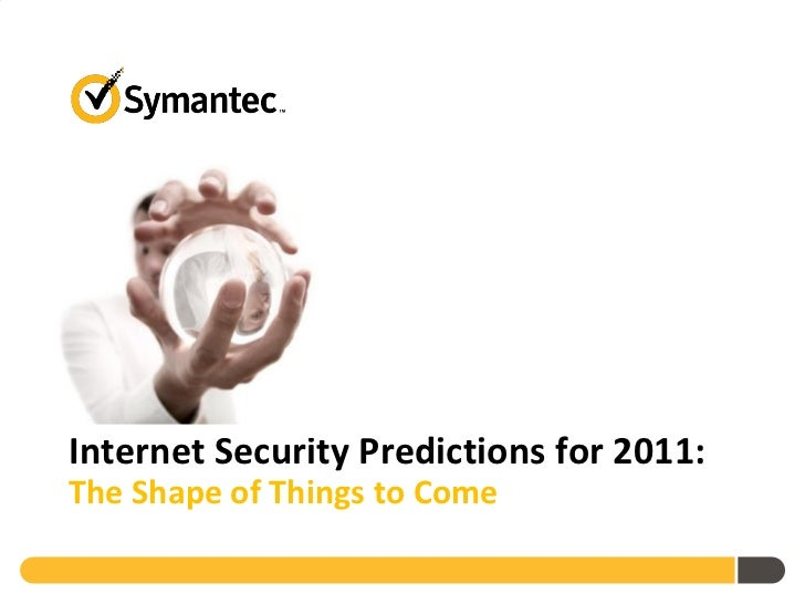 Internet Security Predictions for 2011