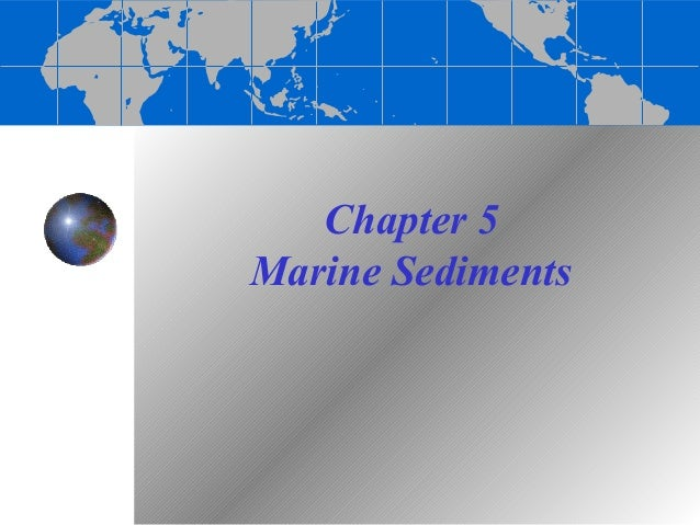 Chapter 5Marine Sediments