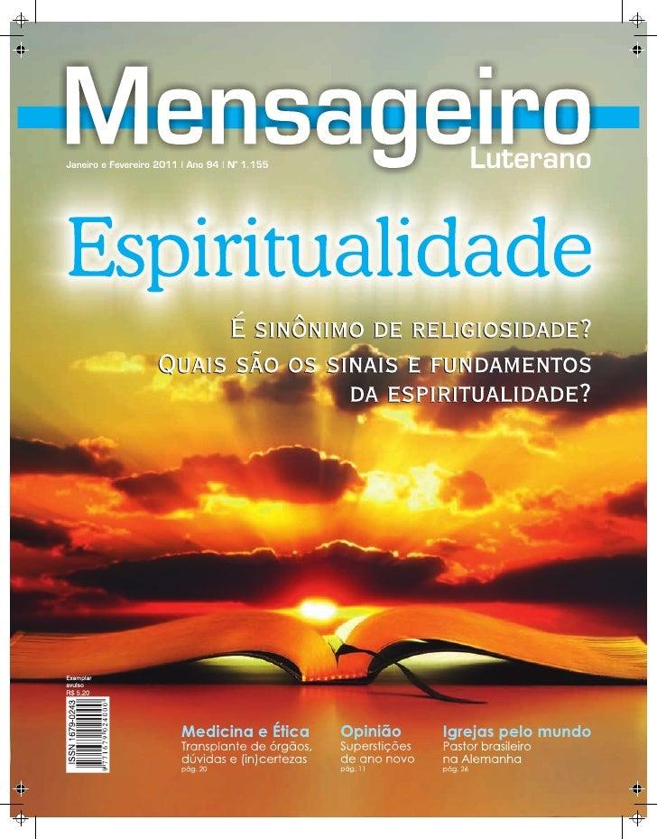 Mens aGeiR o LUteRano   ano 94   nº 1.155Janeiro e Fevereiro2011                                      Leia nesta edição   ...