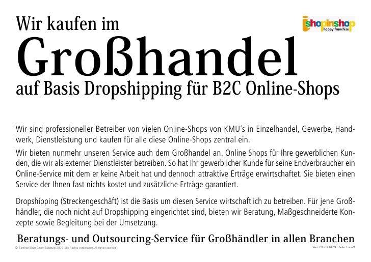 Wir kaufen im  Großhandel auf Basis Dropshipping für B2C Online-Shops  Wir sind professioneller Betreiber von vielen Onlin...