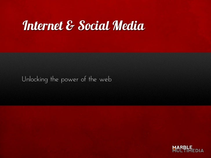 Internet & Social Media   Unlocking the power of the web