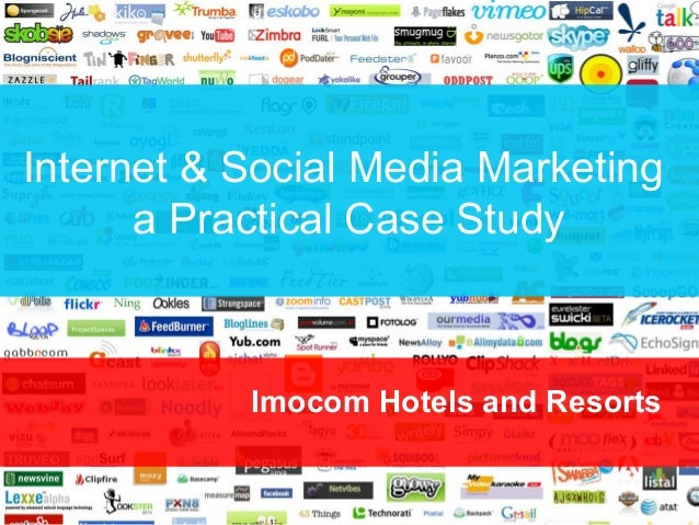 Internet & Social Media Marketing a Practical Case Study  Imocom Hotels and Resorts