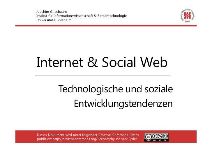 Joachim GriesbaumInstitut für Informationswissenschaft & SprachtechnologieUniversität HildesheimInternet & Social Web     ...