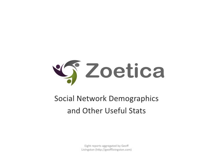 Social  Network  Demographics        and  Other  Useful  Stats                  Eight  reports  aggreg...