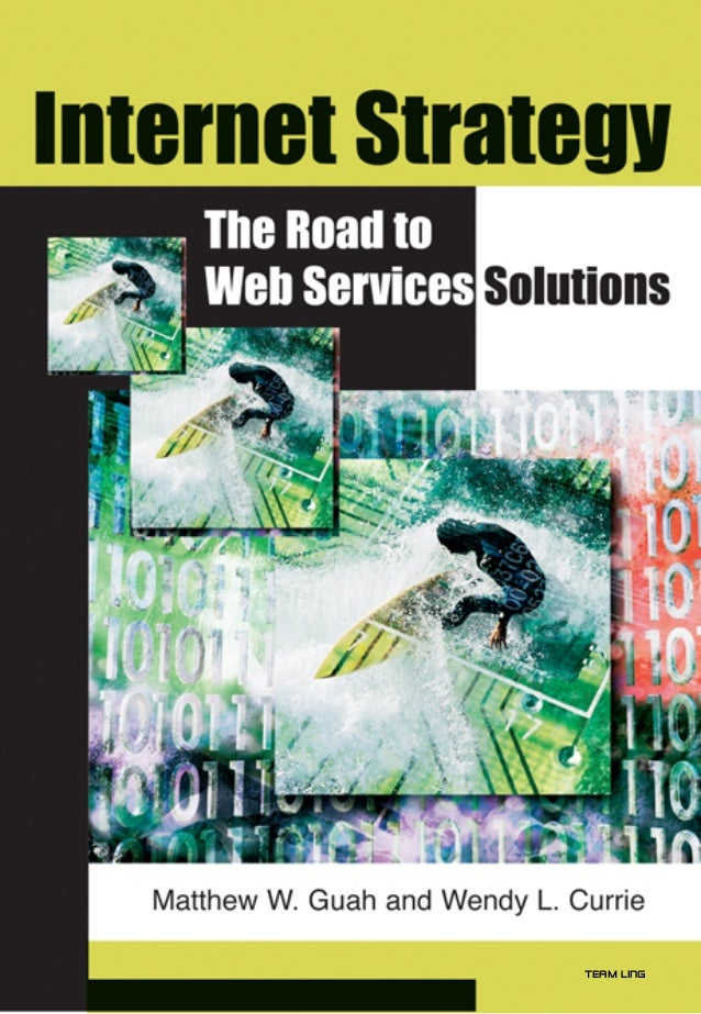 Internet strategy the road to web services solutions   irm press