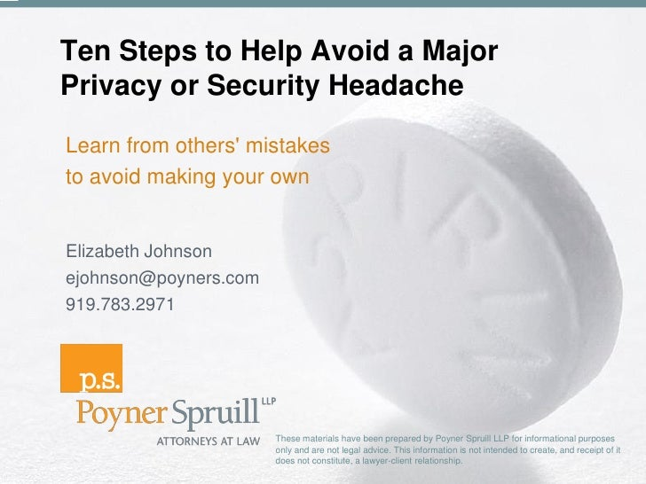 Ten Steps to Help Avoid a Major  Privacy or Security Headache