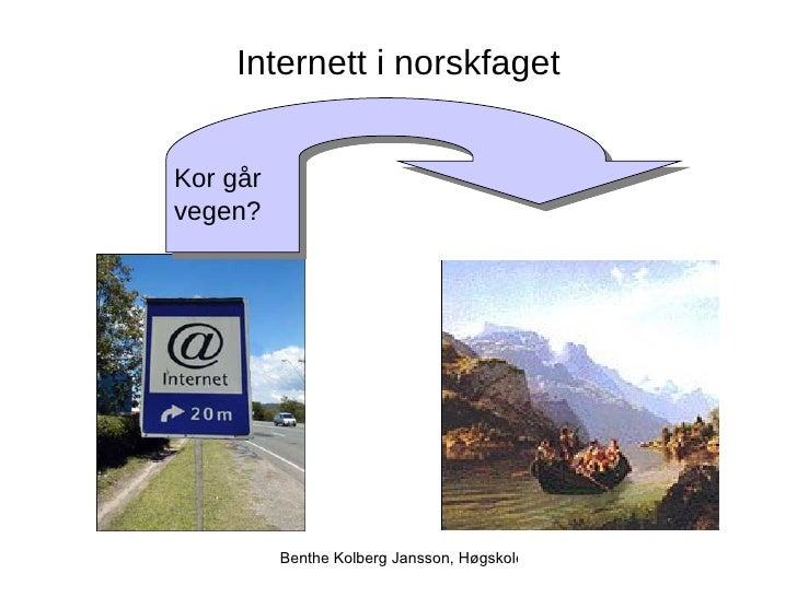 Kor går vegen? Internett i norskfaget