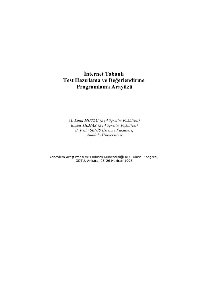 İnternet Tabanlı        Test Hazırlama ve Değerlendirme             Programlama Arayüzü           M. Emin MUTLU (Açıköğret...
