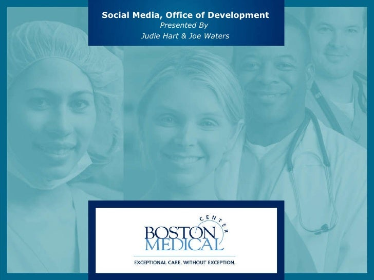Presented By  Judie Hart & Joe Waters Social Media, Office of Development