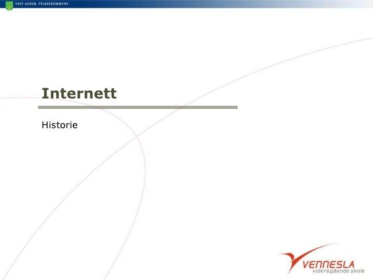 Internett<br />Historie<br />