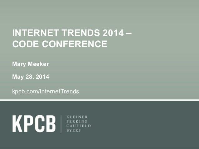 Estudo KPCB 2014 Internet Trends