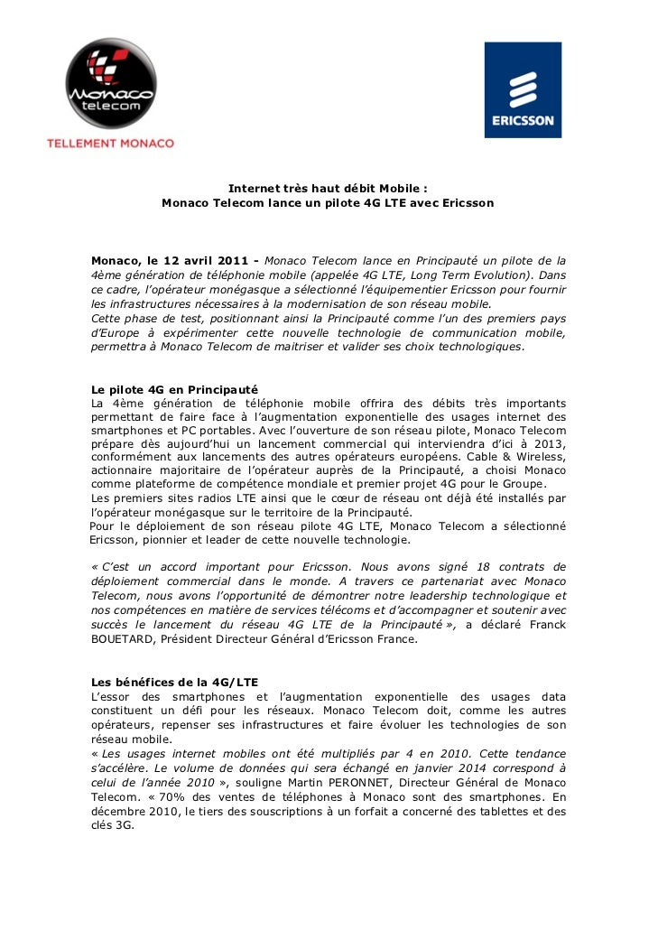 Internet très haut débit Mobile :            Monaco Telecom lance un pilote 4G LTE avec EricssonMonaco, le 12 avril 2011 -...