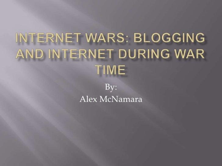 Internet wars
