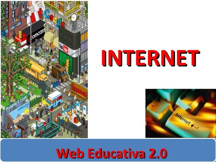 INTERNET Web Educativa 2.0