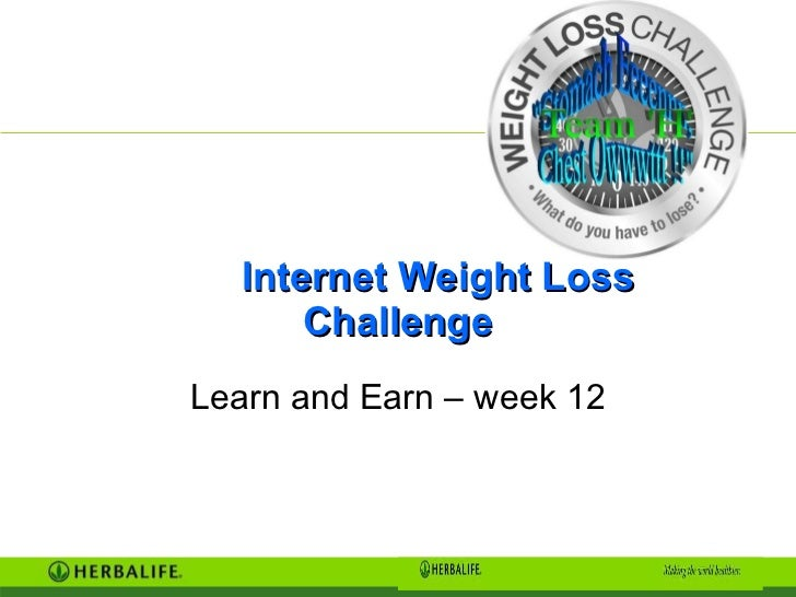 Internet Weight Loss Challenge Learn and Earn – week 12