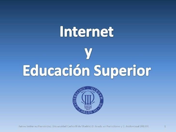 Internet y Educaión Superior