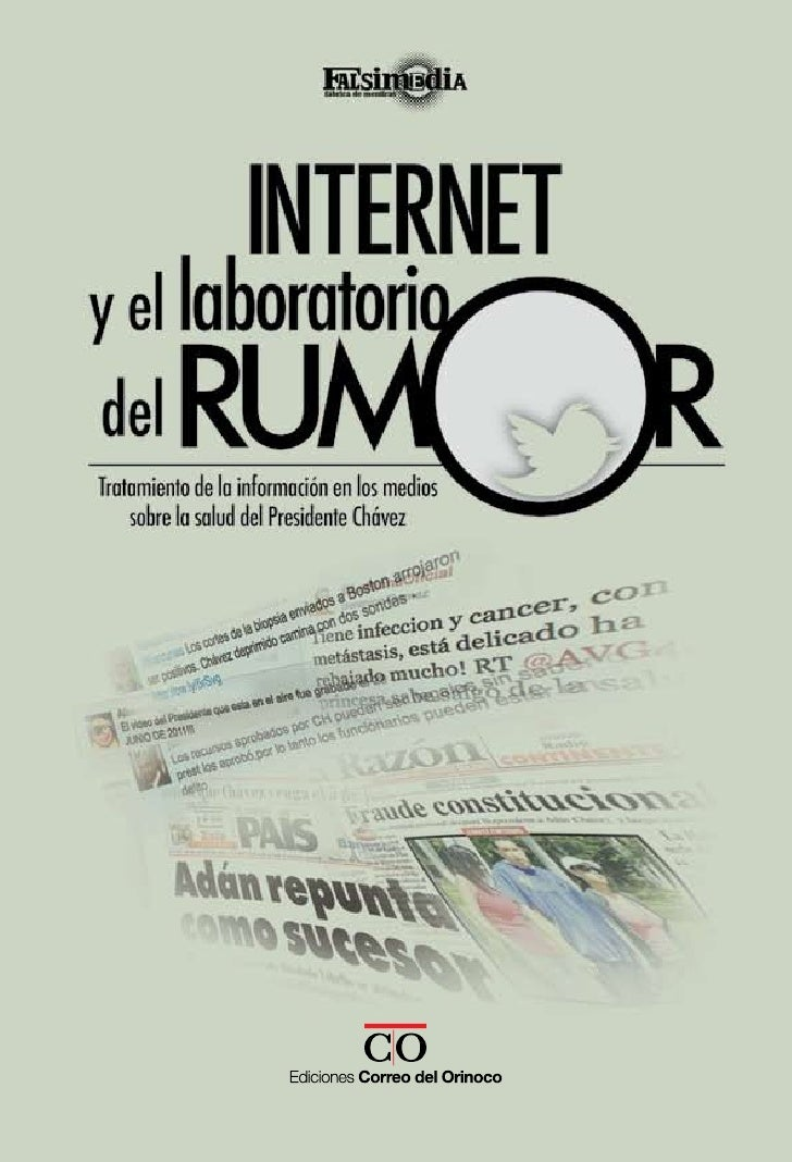 Internet y el laboratorio del rumor                                                     Introducciónen los medios venezola...