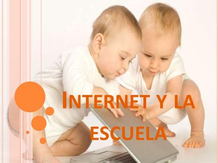 Internet y la escuela<br />
