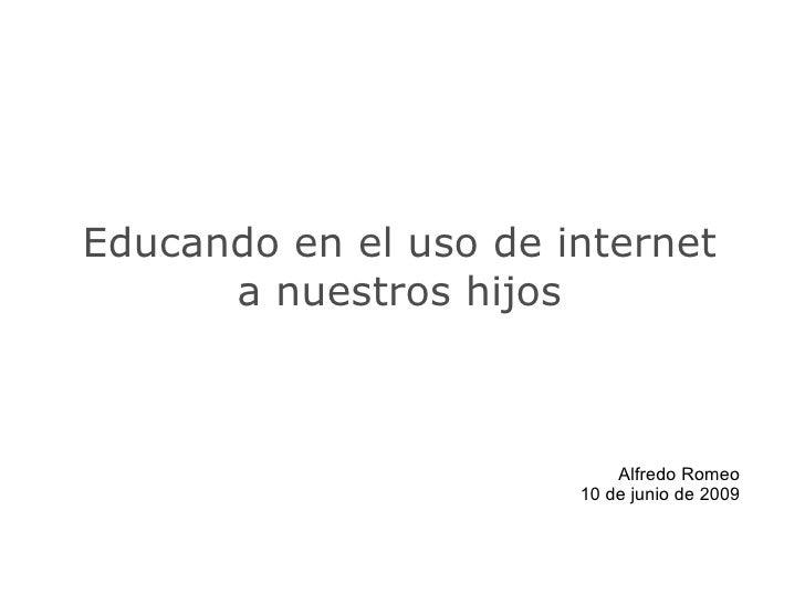 Educando a los hijos en la era de Internet