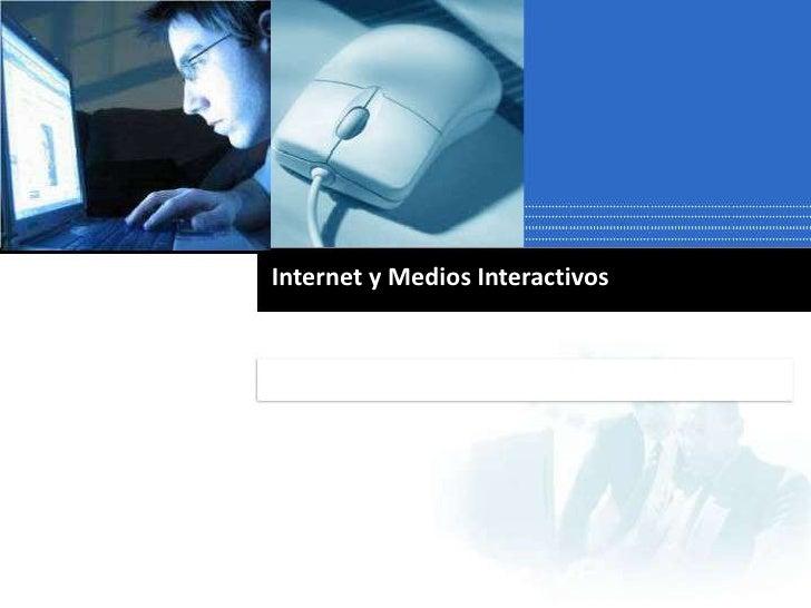 Internet y Medios Interactivos Conceptos Basicos