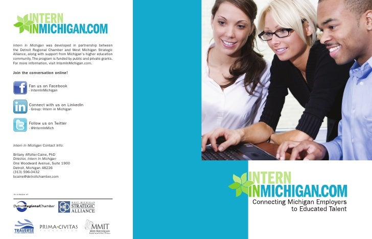 Intern In Michigan was developed in partnership between the Detroit Regional Chamber and West Michigan Strategic Alliance,...