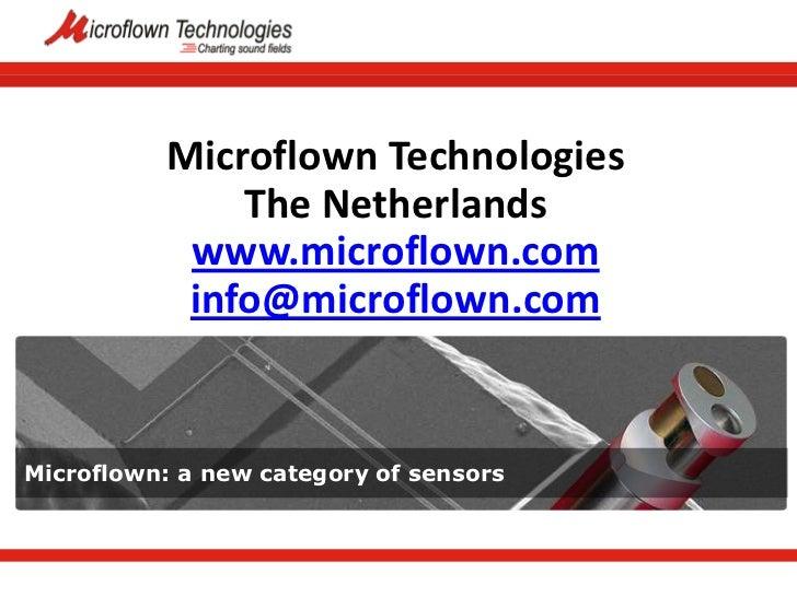 Microflown Technologies              The Netherlands           www.microflown.com           info@microflown.comMicroflown:...