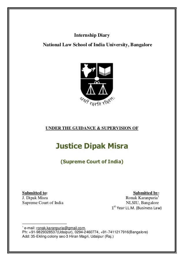Internship Diary           National Law School of India University, Bangalore            UNDER THE GUIDANCE & SUPERVISION ...