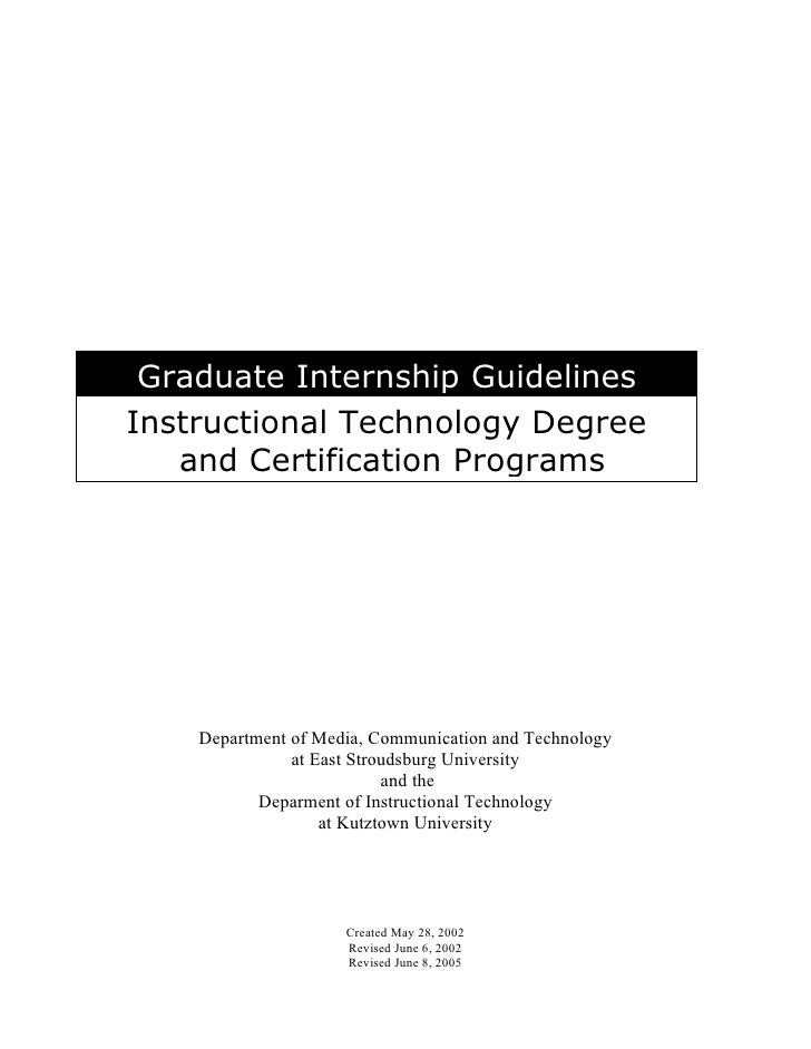 Graduate Internship Guidelines Instructional Technology Degree    and Certification Programs         Department of Media, ...