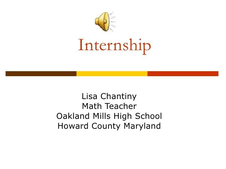 Internship Lisa Chantiny Math Teacher Oakland Mills High School Howard County Maryland