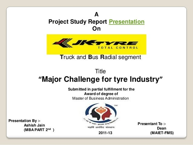 A                    Project Study Report Presentation                                   On                          Truck...