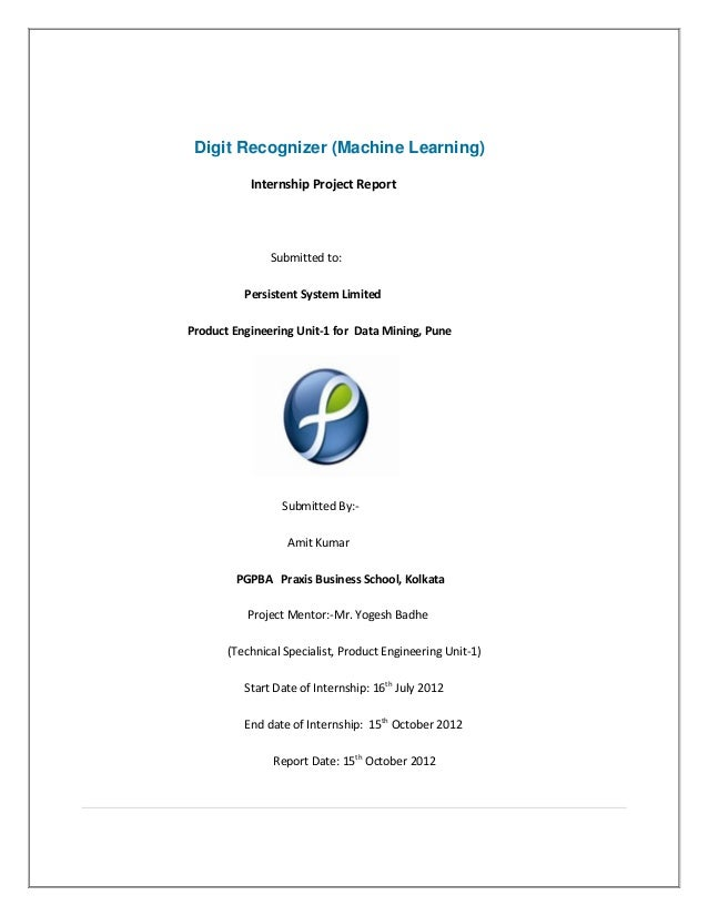 Digit Recognizer (Machine Learning)           Internship Project Report               Submitted to:          Persistent Sy...