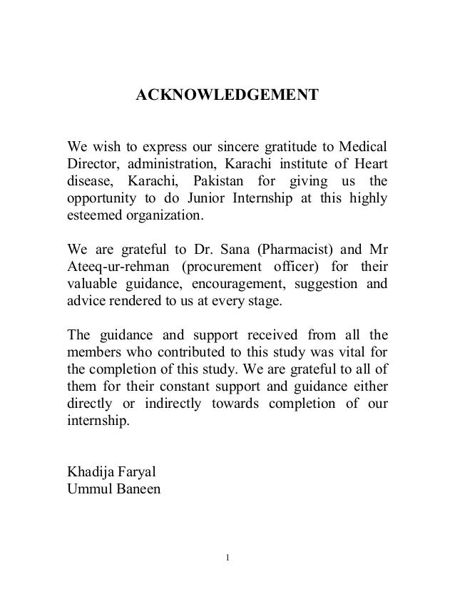 ACKNOWLEDGEMENT We wish to express our sincere gratitude to Medical Director, administration, Karachi institute of Heart d...