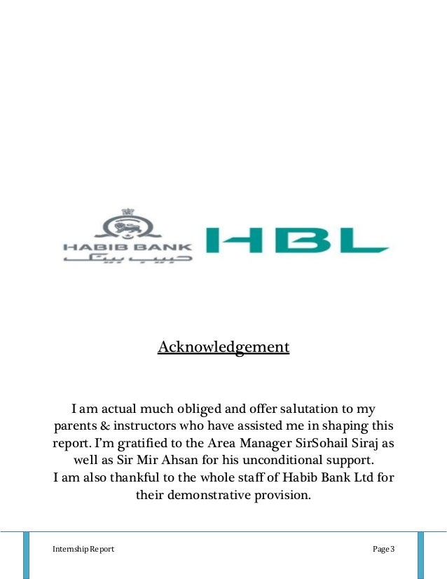 internship report on hbl Here is a free and very comprehensive internship report of hbl (habib bank limited) this free internship report on hbl (habib bank limited) can be.