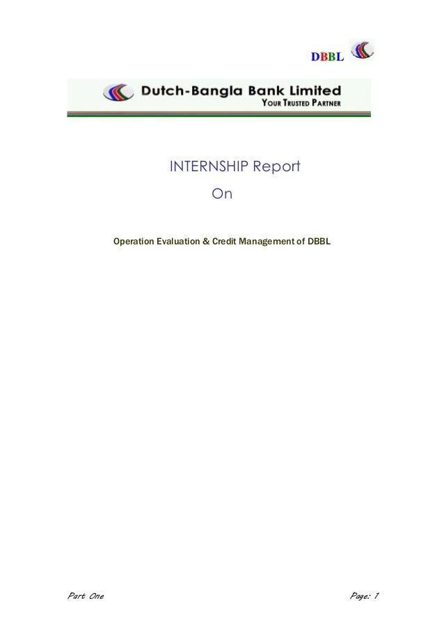 mis report on dutch bangla bank ltd Dbbl internship report on operation evaluation & credit management of  dbbl part one page: 1 dbbl letter of transmittal december 27, 2009.