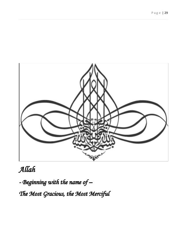 P a g e   29Allah- Beginning with the name of –The Most Gracious, the Most Merciful