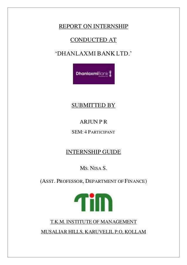 Internship report @ dhanlaxmi bank ltd