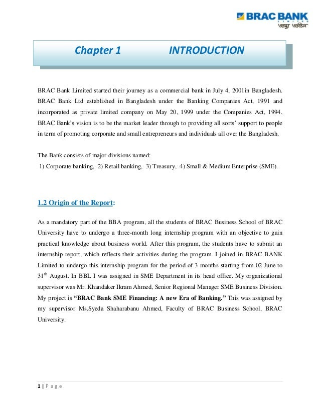 Chapter 1                            INTRODUCTIONBRAC Bank Limited started their journey as a commercial bank in July 4, 2...