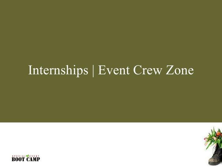 Internships Event Crew Zone