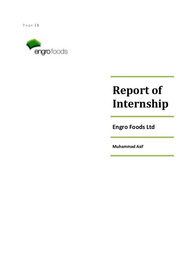 Page |1  Report of Internship Engro Foods Ltd Muhammad Asif