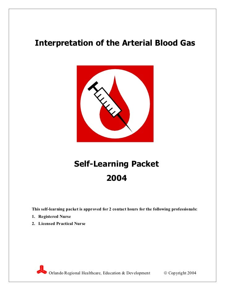 Interpretation of the Arterial Blood Gas                       Self-Learning Packet                                       ...