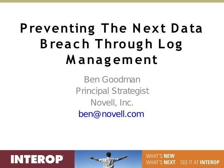Preventing The Next Data Breach Through Log Management