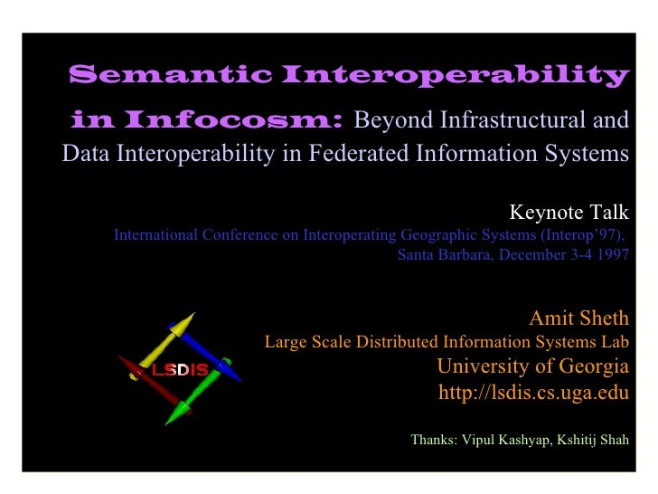 Semantic Interoperability in Infocosm:   Beyond Infrastructural and Data Interoperability in Federated Information Systems...