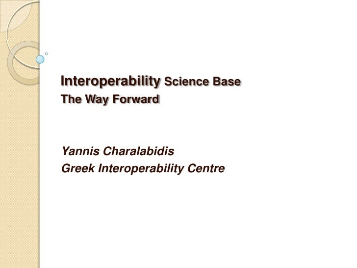 Interoperability: Scientific Foundations