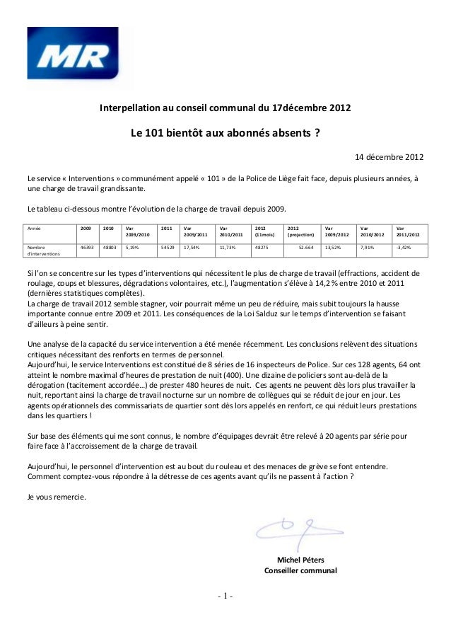 Interpellation au conseil communal du 17décembre 2012                                    Le 101 bientôt aux abonnés absent...