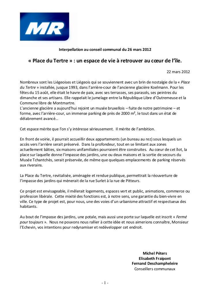 Interpellation au conseil communal du 26 mars 2012    « Place du Tertre » : un espace de vie à retrouver au cœur de l'île....